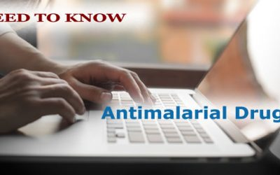 Need to Know: Antimalarial Drugs